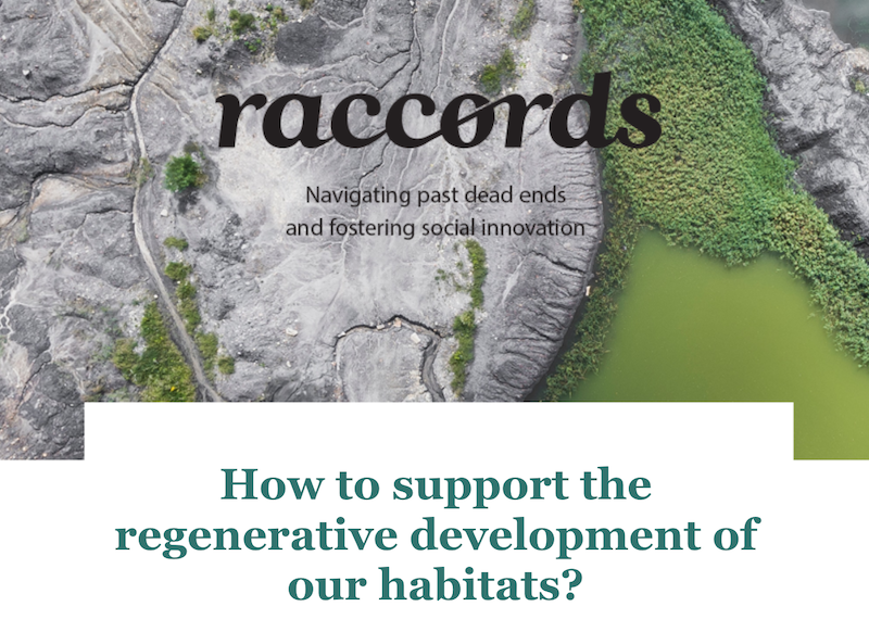 Raccords #03 - How to support the regenerative development of our habitats?