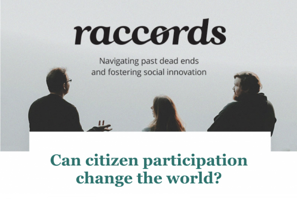 Raccords #01 - Can citizen participation change the world?