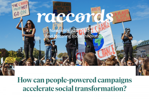 Raccords #04 - How can people-powered campaigns accelerate social transformation?