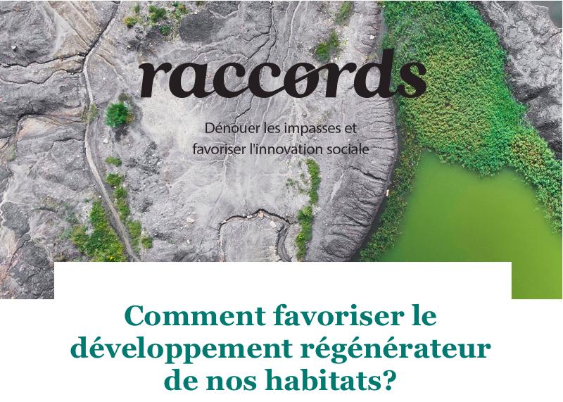 Comment favoriser le développement régénérateur de nos habitats