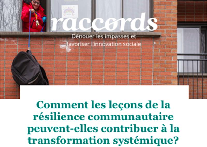 Raccords 05 - Comment les leçons de la résilience communautaire peuvent-elles contribuer à la transformation systémique?