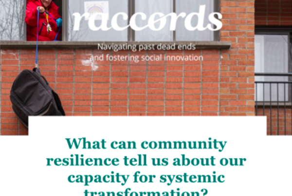 Raccords 05 - What can community resilience tell us about our capacity for systemic transformation