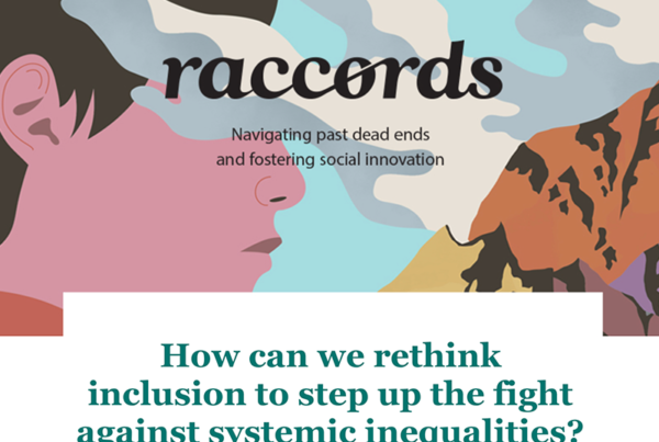 Raccords#05 - How can we rethink inclusion to step up the fight against systemic inequalities?